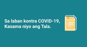 Sa laban kontra COVID-19, kasama niyo ang Tala.
