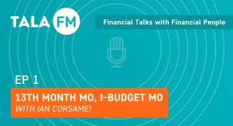 Tala FM Episode 1: 13th month mo, i-budget mo!