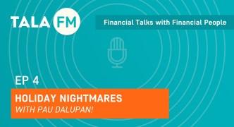 Tala FM EP4: Holiday Nightmares!