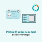 PhilSys ID, pwede na sa Tala! Bakit ito mahalaga?