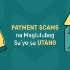 Payment Scams na Maglulubog Sa'yo sa Utang!